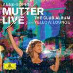 Anne-Sophie Mutter - Live From Yellow Lounge (The Club Album), CD