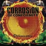 Corrosion Of Conformity: Deliverance, 2 LPs