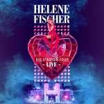 Helene Fischer: Helene Fischer Live - Die Stadion-Tour, 2 CDs