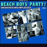 The Beach Boys: Beach Boys' Party ! Uncovered And Unplugged, 2 CDs
