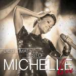Michelle: Die ultimative Best Of - Live, 2 CDs
