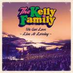 The Kelly Family: We Got Love - Live At Loreley, 2 CDs