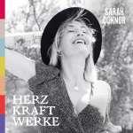 Sarah Connor: HERZ KRAFT WERKE, CD