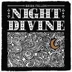 Brian Fallon: Night Divine, CD