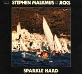 Stephen Malkmus (ex-Pavement): Sparkle Hard, CD
