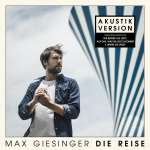 Max Giesinger: Die Reise (Akustik Version), CD