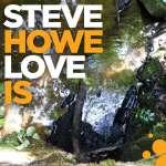Steve Howe: Love Is, CD
