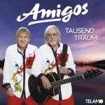 Die Amigos: Tausend Träume, CD
