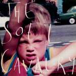 The Soft Cavalry: The Soft Cavalry, LP