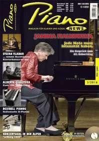 Zeitschriften: PIANONews - Magazin für Klavier & Flügel (Heft 3/2016), Zeitschrift