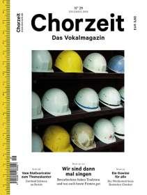 Zeitschriften: Chorzeit - Das Vokalmagazin Nr. 29 / Juli/August 2016, Zeitschrift