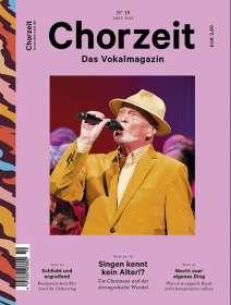 Zeitschriften: Chorzeit - Das Vokalmagazin Nr. 19 / September 2015, Zeitschrift