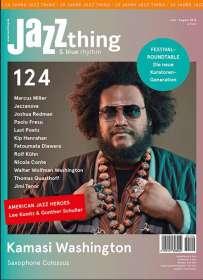 Zeitschriften: JAZZthing - Magazin für Jazz (124) Juni - August 2018, Zeitschrift