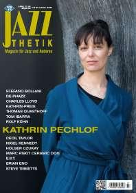 Zeitschriften: Jazzthetik - Magazin für Jazz und Anderes Juli/August 2018, Zeitschrift