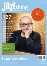 Zeitschriften: JAZZthing - Magazin für Jazz (127) Februar - März 2019, Zeitschrift