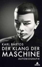 Karl Bartos: Der Klang der Maschine (Mängelexemplar), Buch