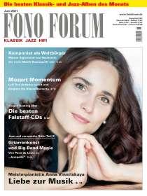 Zeitschriften: FonoForum Juni 2021, ZEI