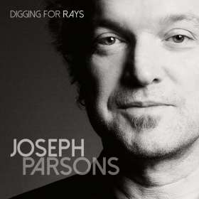 Joseph Parsons: Digging For Rays, CD