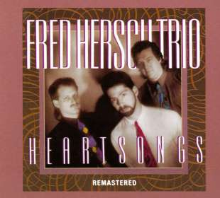 Fred Hersch (geb. 1955): Heartsongs (Remastered), CD