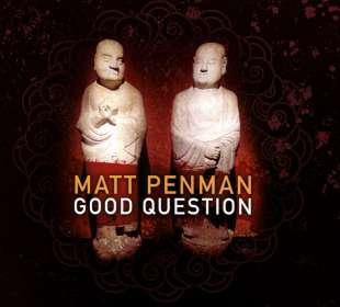 Matt Penman: Good Question, CD