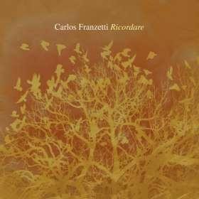 Carlos Franzetti: Ricordare, CD