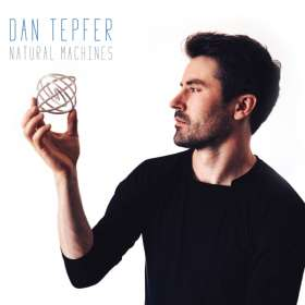 Dan Tepfer (geb. 1982): Natural Machines, CD