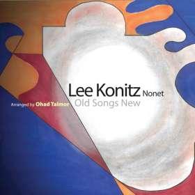 Lee Konitz (geb. 1927): Old Songs New, CD