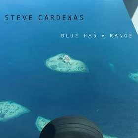 Steve Cardenas: Blue Has A Range, CD