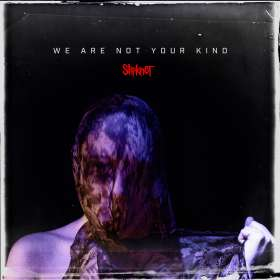 Slipknot: We Are Not Your Kind, CD