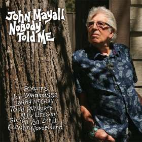 John Mayall: Nobody Told Me, CD