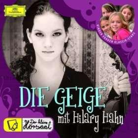 Der kleine Hörsaal - Hilary Hahn und die Geige, CD