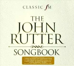 John Rutter (geb. 1945): The John Rutter Songbook, 2 CDs