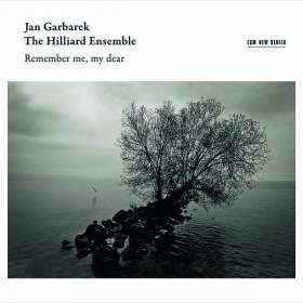Hilliard Ensemble & Jan Garbarek - Remember me, my Dear, CD