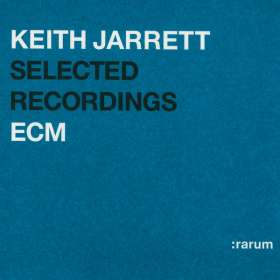 Keith Jarrett (geb. 1945): Selected Recordings - :rarum Anthology, CD