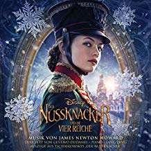 James Newton Howard (geb. 1951): Der Nussknacker und die Vier Reiche (Filmmusik), CD