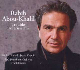 Rabih Abou-Khalil: Trouble In Jerusalem, CD