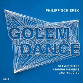 Philipp Schiepek: Golem Dance, CD