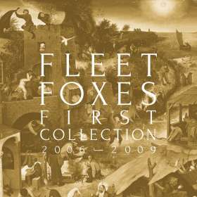"""Fleet Foxes: First Collection 2006-2009, Single 12"""""""