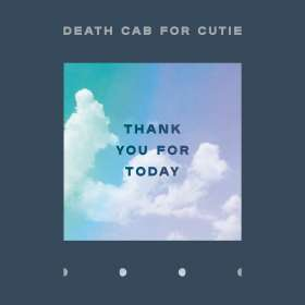 Death Cab For Cutie: Thank You For Today (180g), LP