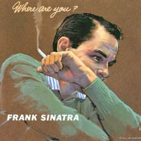 Frank Sinatra (1915-1998): Where Are You?, CD