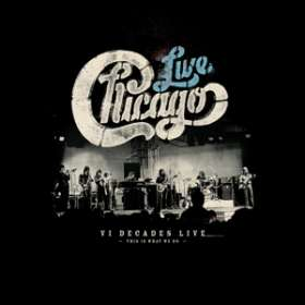 Chicago: Chicago: VI Decades Live (This Is What We Do), 4 CDs