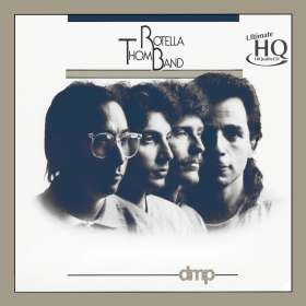 Thom Rotella: Thom Rotella Band (UHQCD), CD