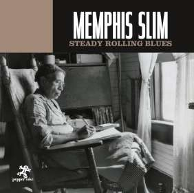 Memphis Slim: Steady Rolling Blues, CD