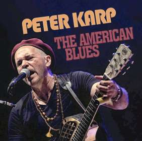 Peter Karp: The American Blues, CD