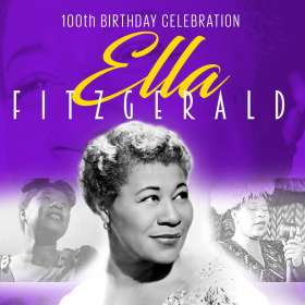 Ella Fitzgerald (1917-1996): 100th Birthday Celebration, CD