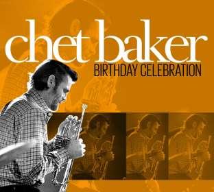 Chet Baker (1929-1988): Birthday Celebration, 2 CDs