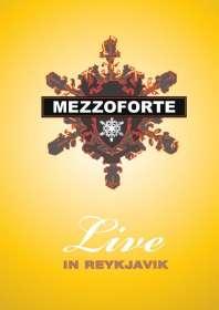 Mezzoforte: Live In Reykjavik 2007, DVD