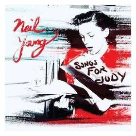 Neil Young: Songs For Judy, 2 LPs