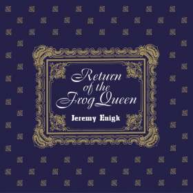 Jeremy Enigk: Return Of The Frog Queen, CD