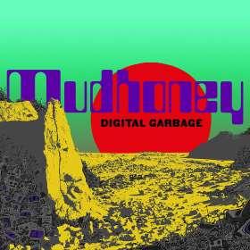 Mudhoney: Digital Garbage, CD